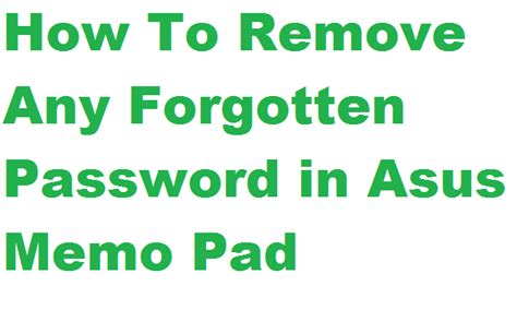 download pattern password disable zip file how to removed forgotten pattern password on asus memo pad