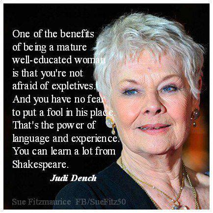 judi dench haircut point cut no fear to put a fool in his place the power of
