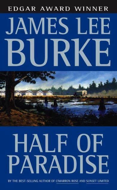 half of paradise by james lee burke paperback barnes noble 174