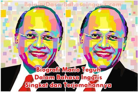biografi soekarno menggunakan bahasa inggris biografi mario teguh dalam bahasa inggris singkat dan