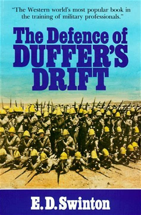 the defense a novel books the defence of duffers drift by ernest dunlop swinton