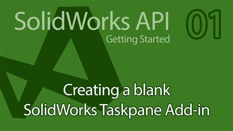 solidworks tutorial getting started c solidworks api tutorial 01 getting started creating