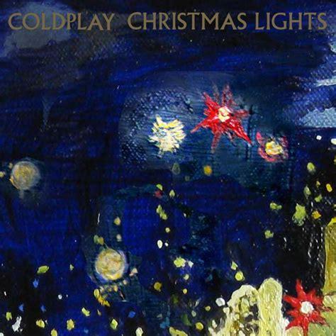 coldplay xyz coldplay christmas lights lyrics genius lyrics