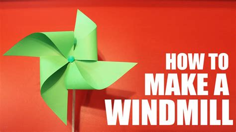 Make A Paper Windmill - how to make a paper windmill that spins