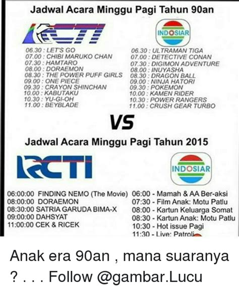 jadwal film ultraman jadwal acara minggu pagi tahun 90an indosiar 0630 lets go