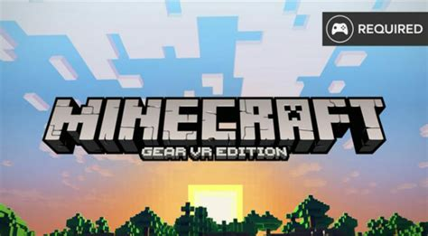Vr Minecraft minecraft on gear vr everything you need to vrfocus