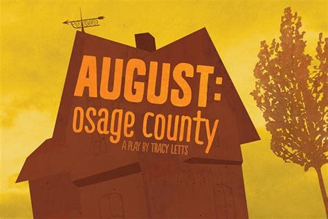 august osage county  tracy letts    act