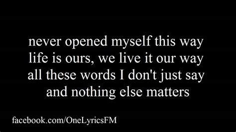 nothing else matters lyrics metallica nothing else matters lyrics onelyricsfm