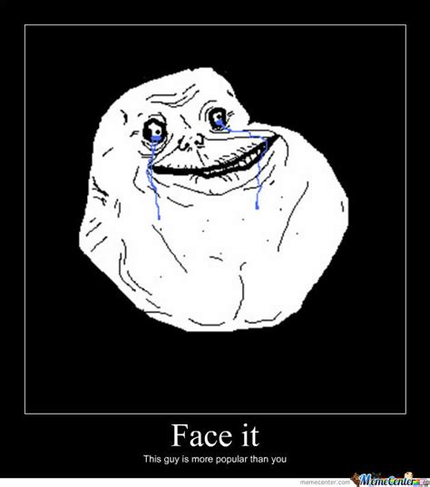Forever Alone Meme Face - forever alone memes image memes at relatably com