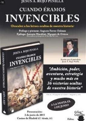 cuando ramos invencibles presentaci 243 n del libro cuando 233 ramos invencibles weblog alojado en blogia