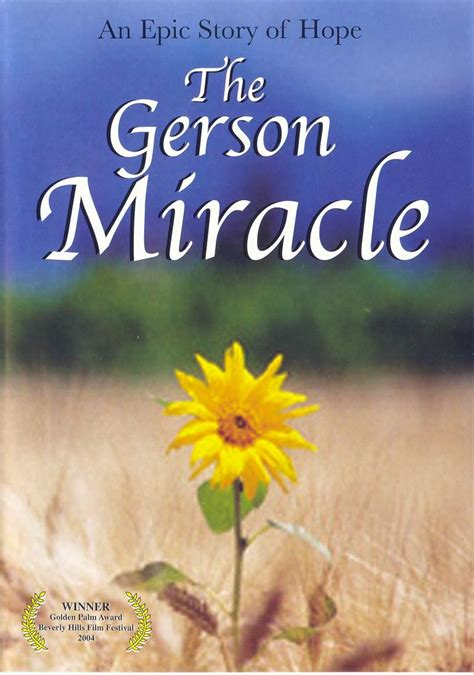 The Gerson Miracle The Gerson Miracle Real Miracle And Documentary