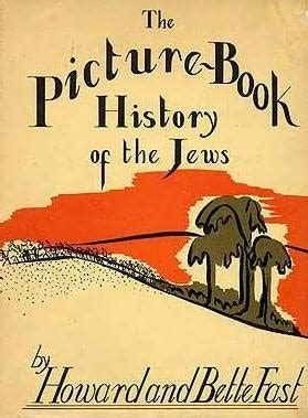 A History Of The Jews the picture book history of the jews by howard fast