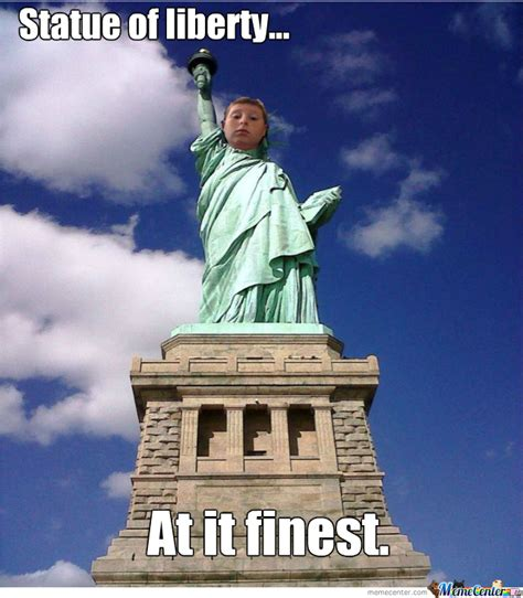 Statue Of Liberty Meme - statue of liberty at it finest by jojoul meme center