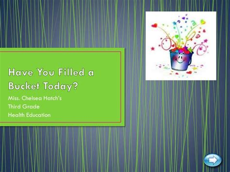 have you filled a ppt have you filled a bucket today powerpoint presentation id 1968483