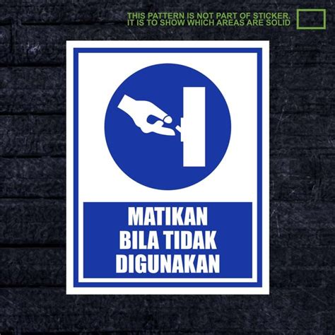 xwskpc  sticker safety sign  keselamatan kerja
