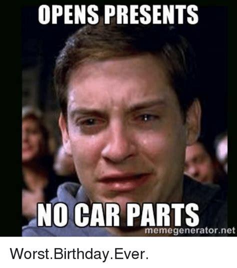 Funny Birthday Meme Generator - opens presents no car parts memegeneratornet