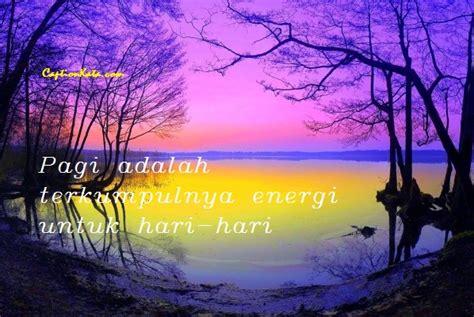 kata kata motivasi pagi  inspiratif kalimat mutiara