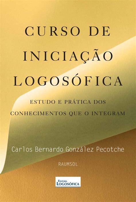 Curso Detox De Dinheiro Baixar by Baixar Livro Curso De Inicia 231 227 O Logos 243 Fica Gonz 225