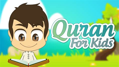 Terbaru Qur An Learning Qur An For Children quran for surah an nasr to surah an nas القران للأطفال سورة النصر إلى سورة الناس