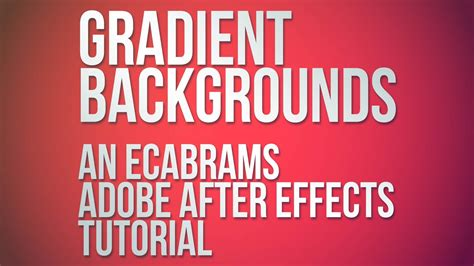 tutorial after effects background gradient backgrounds adobe after effects tutorial youtube