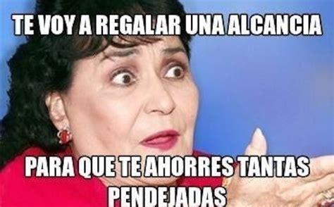 Memes Carmen - 17 memes de carmen salinas que puedes usar para cualquier