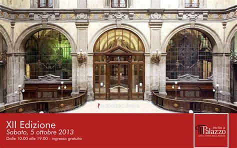 banco di napoli sedi napoli invito a palazzo visite gratuite alle sedi storiche delle
