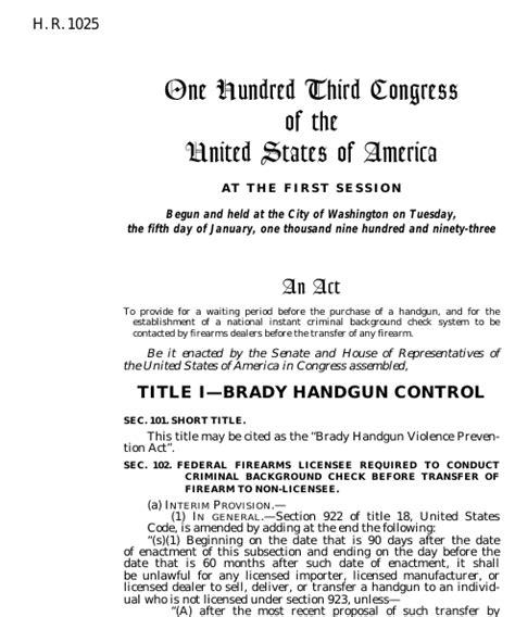 Brady Background Check Bill Brady Handgun Violence Prevention Act 1993 103rd Congress H R 1025 Govtrack Us