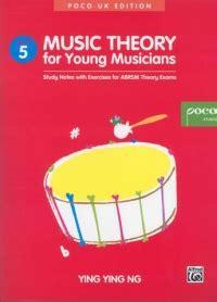 Ying Ying Ng Theory For Musicians Grade 3 Poco Studio theory for musicians grade 5 ying ng