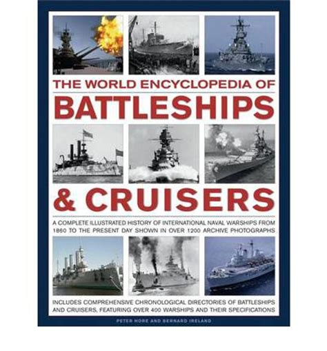 naval archives volume 7 books the world encyclopedia of battleships and cruisers