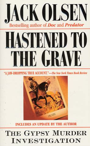 Hastened To The Grave The Gypsy Murder Investigation By