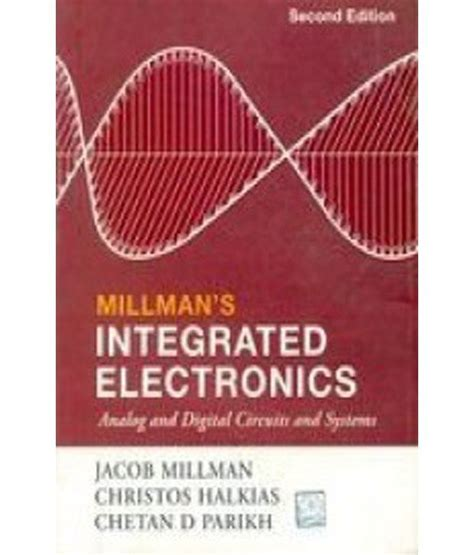 millman halkias integrated electronics analog and digital circuits and systems tmh integrated electronics analog and digital circuits and systems pdf 28 images integrated