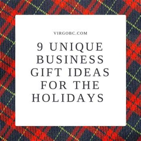 unique holidays 9 unique business gift ideas for the holidays