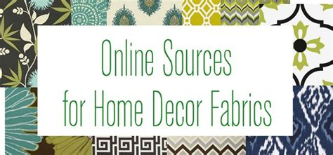 home decorating fabrics online fabulous online fabric sources centsational girl