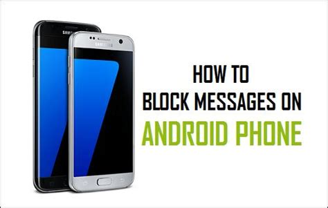 how to block someone on android phone how to block text messages on android phone
