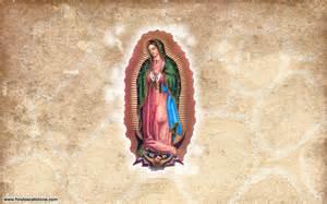 en nuestra historia de wallpaper historia de la virgen de guadalupe 1531 legi 243 n mar 237 a