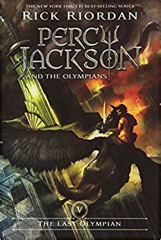 Percy Jackson And The Olympians 5 The Last Olympian Rick Riordan the last olympian percy jackson and the olympians book 5 9781423101505 rick