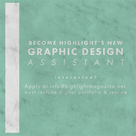 hiring a graphic design assistant highlight magazine