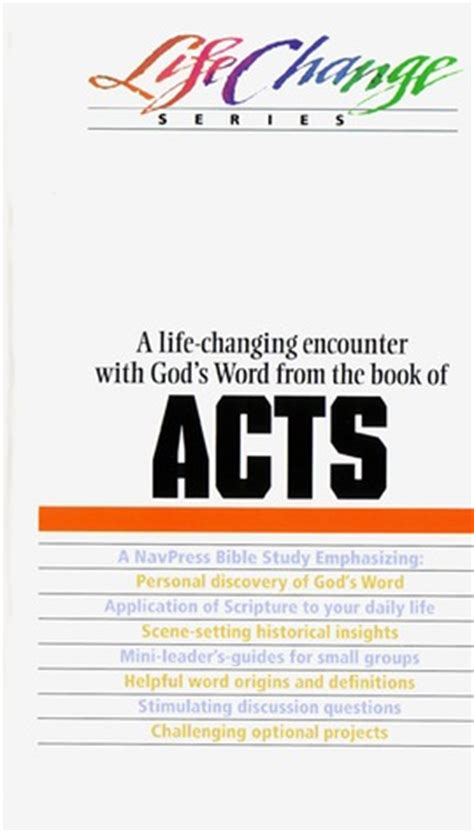 acts lifechange books a navpress bible study on the books of acts by the