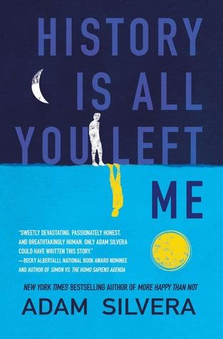 history is all you left me by adam silvera reviews discussion bookclubs lists