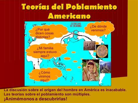origen del ser humano y poblamiento del mundo teor 237 as del poblamiento de am 233 rica