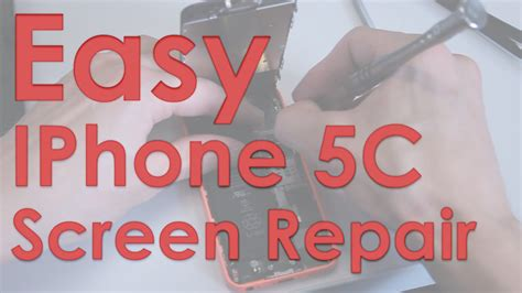 youtube tutorial iphone 5c easy iphone 5c screen repair tutorial justphonetips