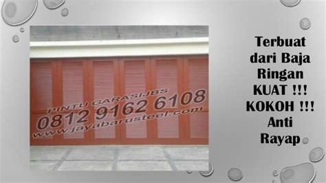0812 9162 6108 Jbs Pintu Bagus Pintu Baja Jbs Pintu Baja Surabaya 0812 9162 6108 jbs harga pintu garasi besi minimalis tangerang pi