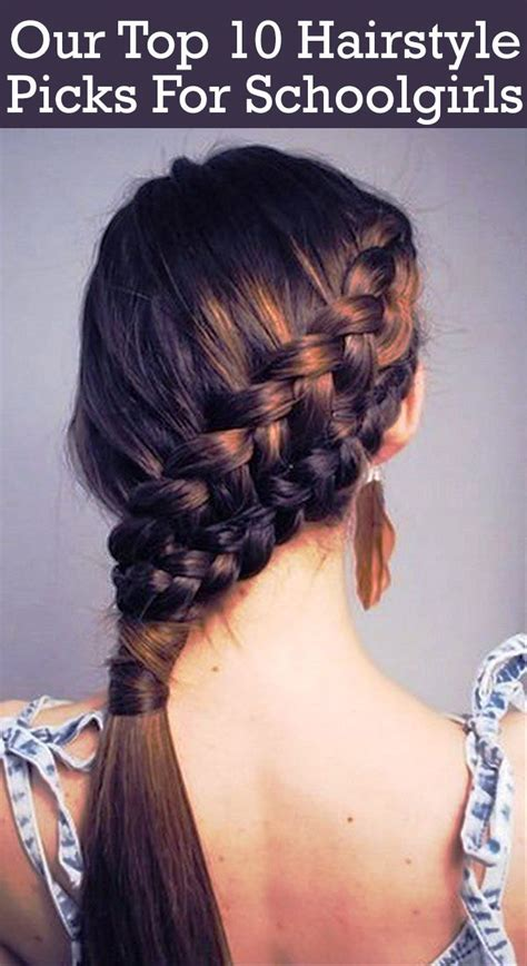 best shoo for hair 50 our top 10 hairstyle picks for schoolgirls