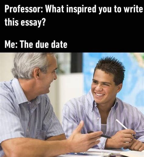 Due Date Meme - the due date inspired me to write this essay memes