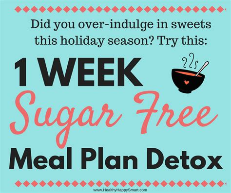 1 Week Detox Plan by Sugar Free Diet Plan 1 Week Meal Plan Pdf Healthy