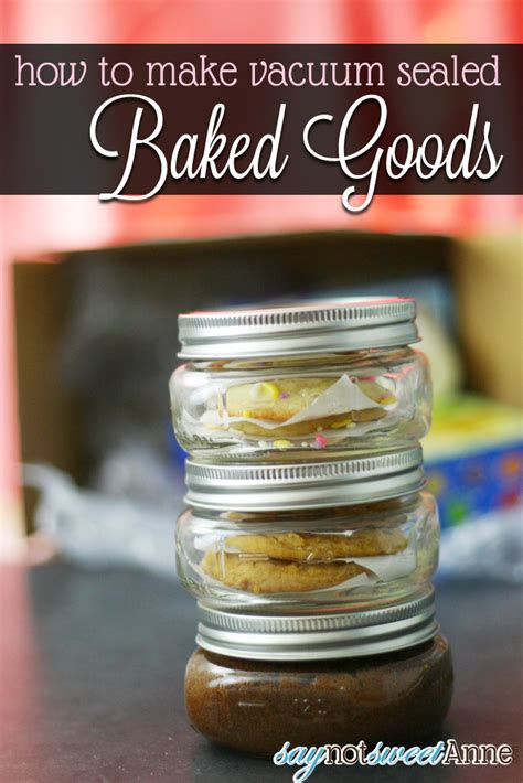 vacuum sealed baked goods sweet anne designs