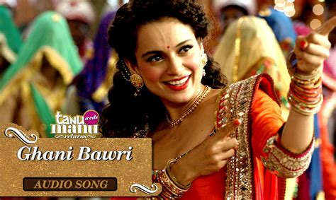 download film operation wedding youtube ghani bawri kangana version tanu weds manu returns