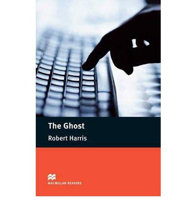 The Ghost By Robert Harris macmillan readers the ghost robert harris 9780230422858