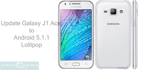 themes samsung galaxy j1 ace install android 5 1 1 update on galaxy j1 ace sm j110m