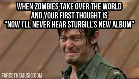 Country Memes - farce the music the walking dead country memes